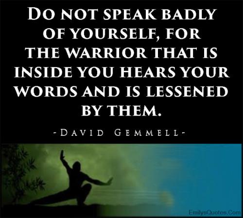 Warrior Quotes Famous Words Of Wisdom. QuotesGram