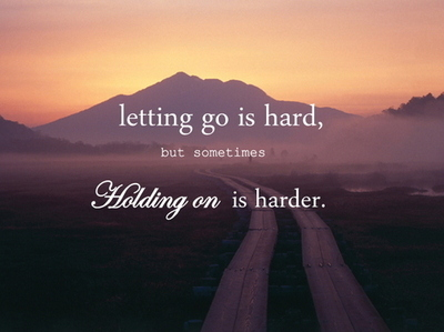 Letting Go Of Someone ...