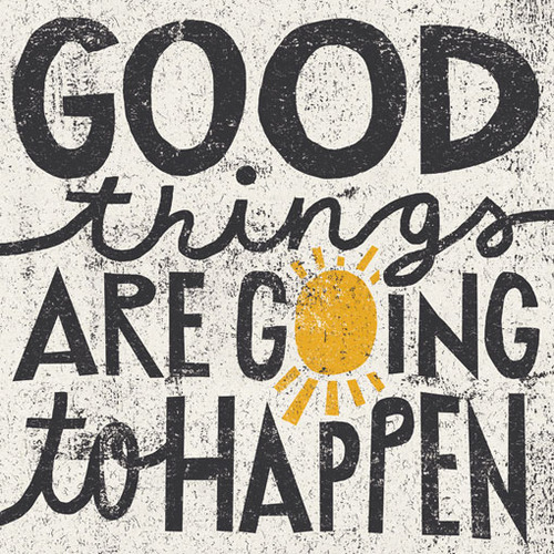 Quotes About Good Things Happening. QuotesGram