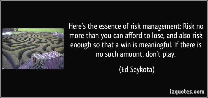 Risk Management Quotes Quotesgram