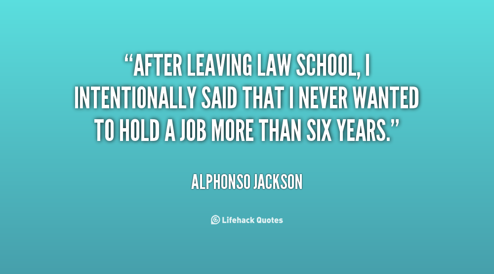 Quotes About Law School: Leaving Middle School Quotes. QuotesGram