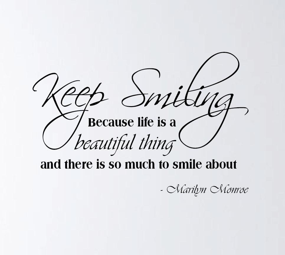 Beautiful Keep Smiling Quotes. QuotesGram
