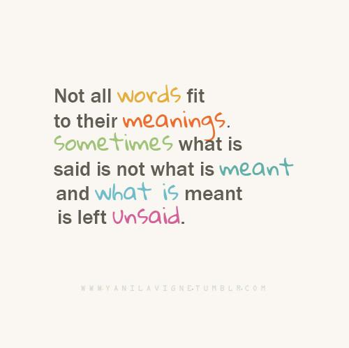 Better Left Un Said Quotes. QuotesGram