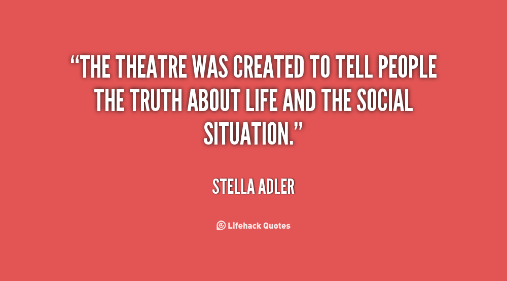 Quotes About Theater Quotesgram