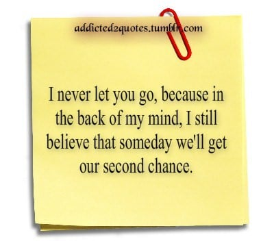 Second Chance At Love Quotes. QuotesGram