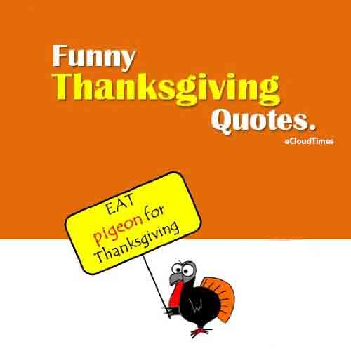 Funny thanksgiving quotes for facebook quotesgram for Funny thanksgiving phrases