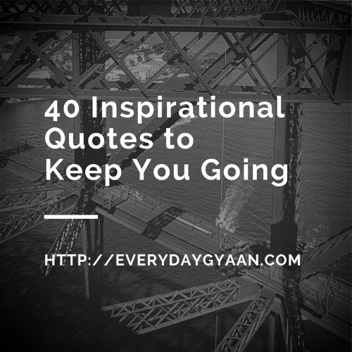 Motivational Quotes To Keep Going In Life: Quotes To Keep You Going. QuotesGram