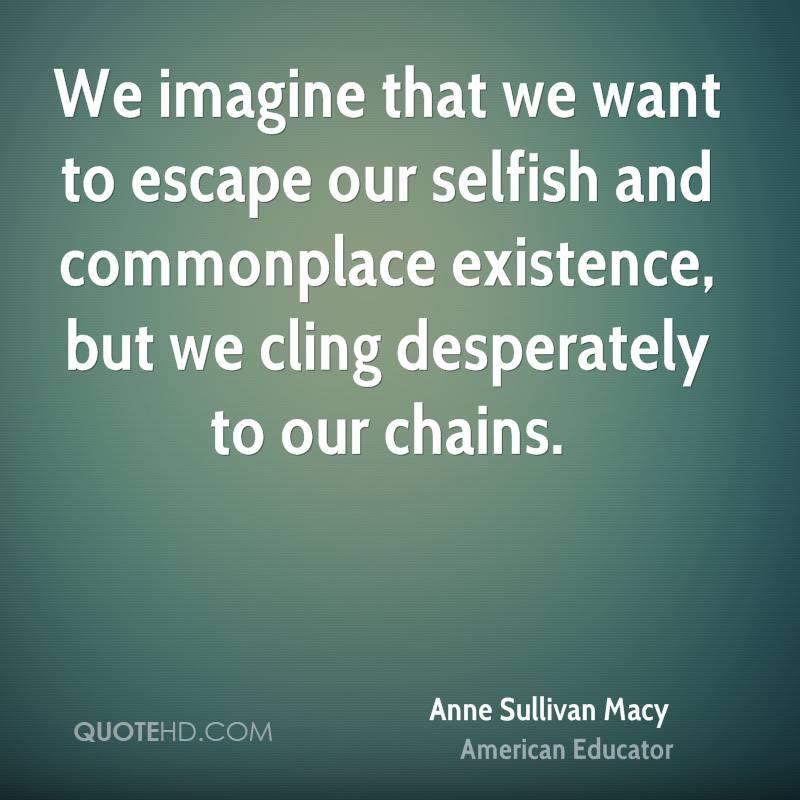 Escape Quotes: Macy Anne Sullivan Quotes. QuotesGram
