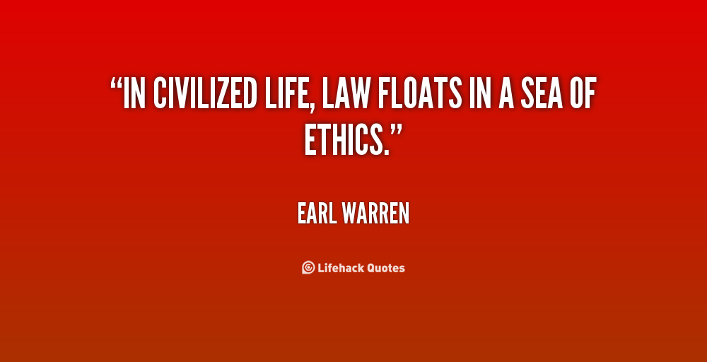 Quotes About Legal Ethics. QuotesGram  Quotes About Morals And Law
