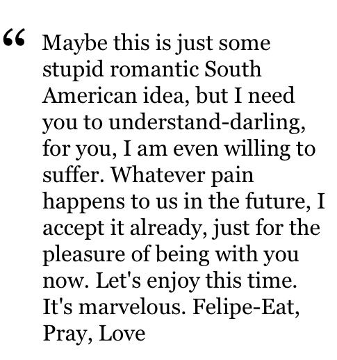 Eat Pray Love Quotes. QuotesGram