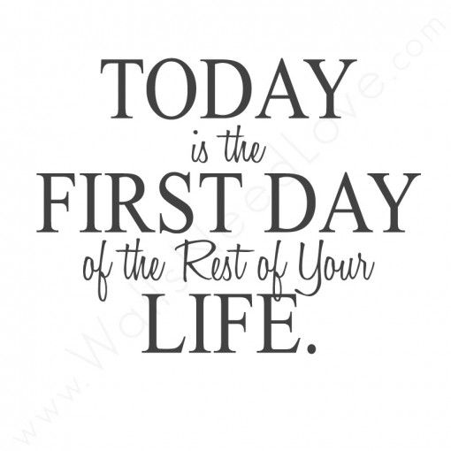 today is your day quotes  quotesgram