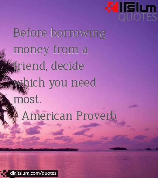 Money And Friends Quotes: Quotes About Friends Borrowing Money From. QuotesGram