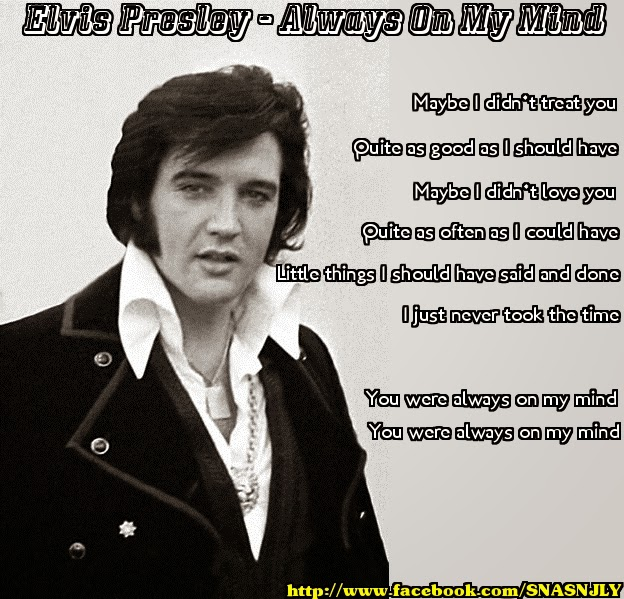 Famous Elvis Quotes: Always On My Mind Quotes. QuotesGram