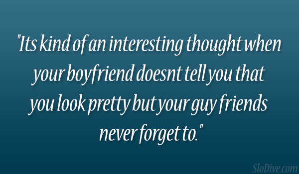 In relationship quotes for looking a 51 Best