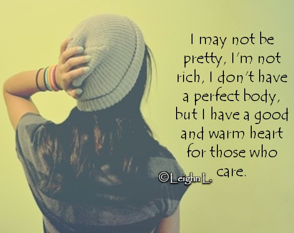 I May Not Be Rich Quotes. QuotesGram