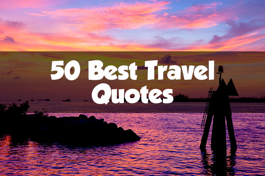 Best Quotes About Travel And Life