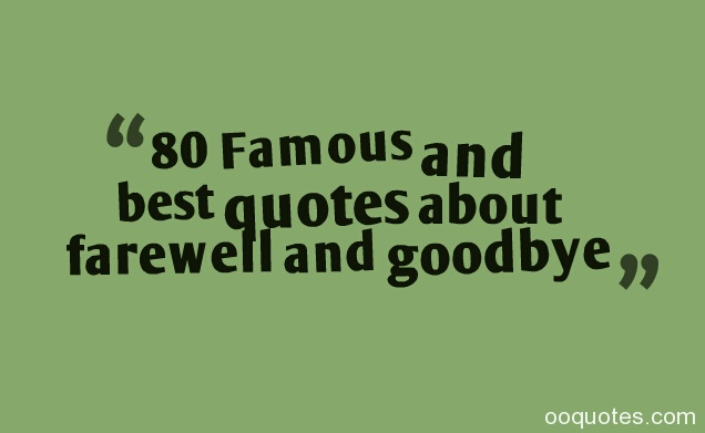 Funny Farewell Quotes Goodbye. QuotesGram