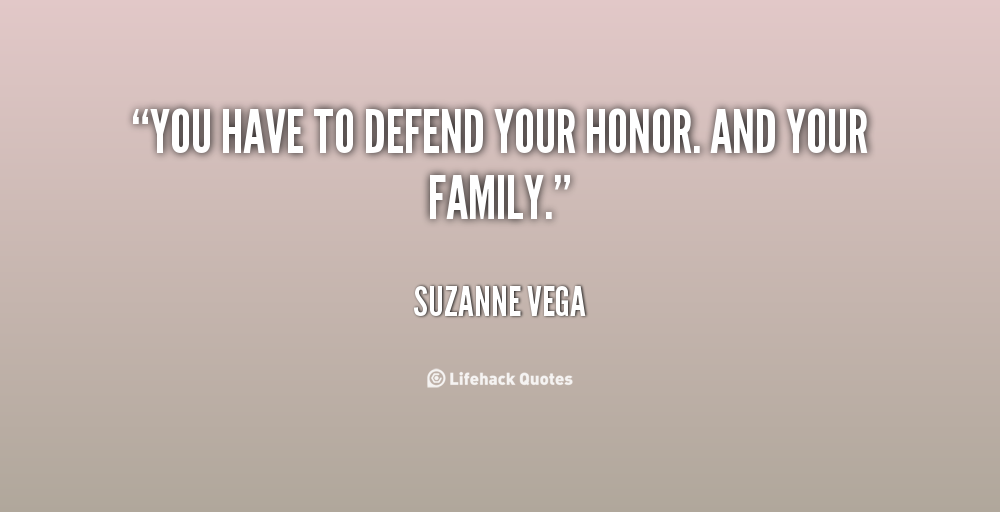 defending honor quotes