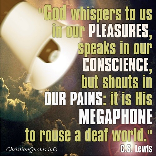 Cs Lewis Quotes New Beginning: Cs Lewis God Whispers Quotes. QuotesGram