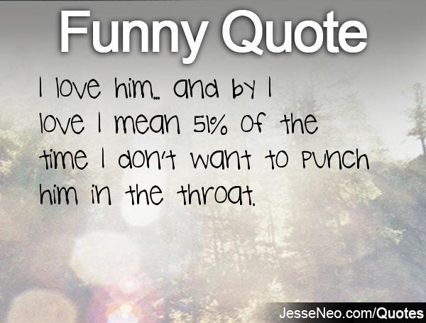 Wanting To Be With Someone Quotes Quotesgram: Quotes About Wanting To Punch Someone. QuotesGram