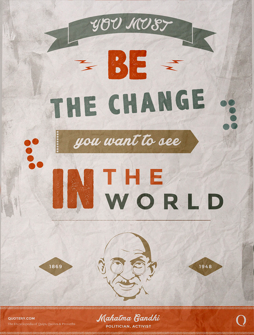 You Must: Be The Change You Want To See Gandhi Quotes. QuotesGram