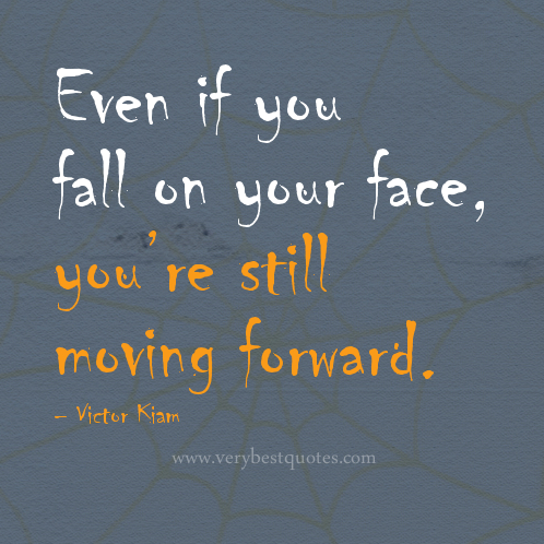 inspirational quotes about moving forward quotesgram