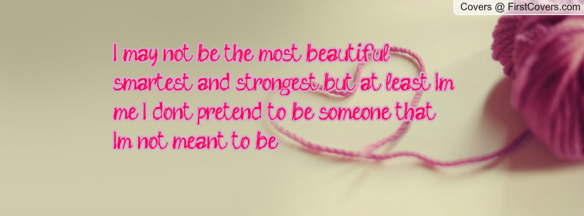 May Not Be Beautiful Quotes. QuotesGram