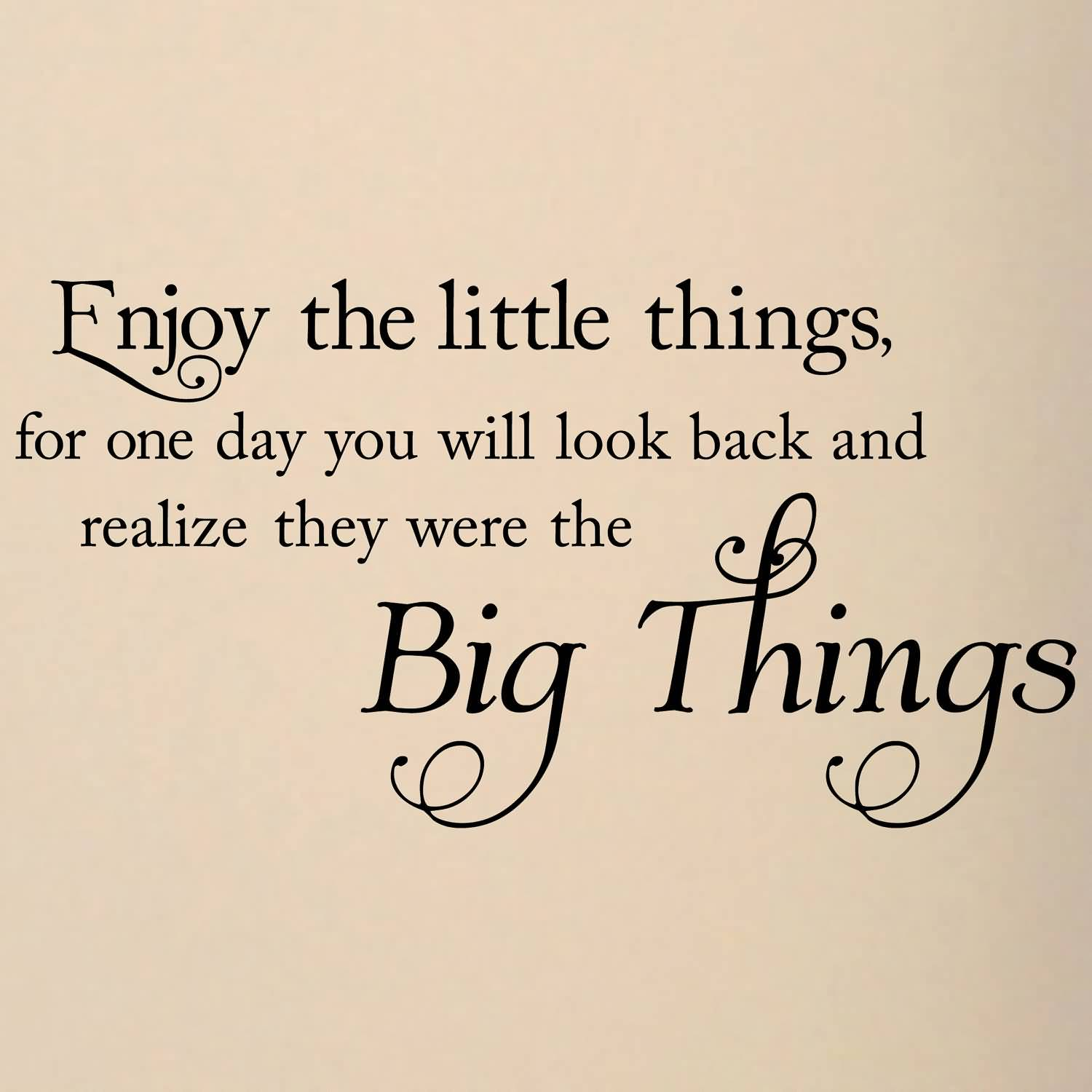 Small Things In Life Quotes. QuotesGram