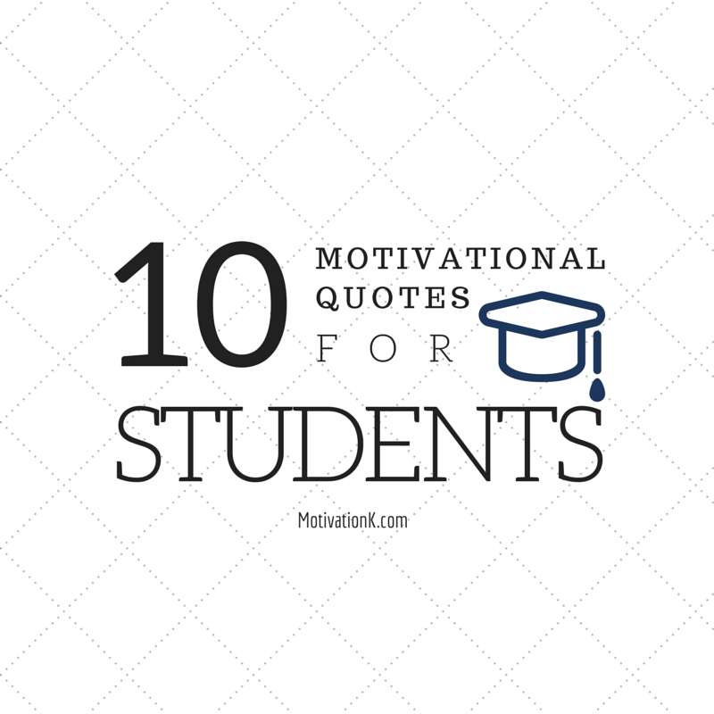 Great Quotes For Students: Motivational Quotes For Students. QuotesGram