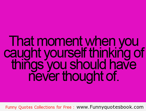 Thinking About You Funny Quotes. QuotesGram