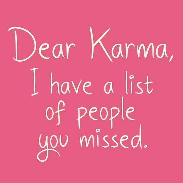 Karma Sayings And Quotes: Dear Karma Quotes And Sayings. QuotesGram