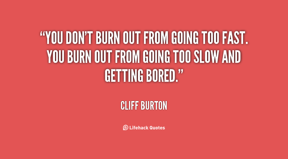 Burnout Funny Quotes. QuotesGram