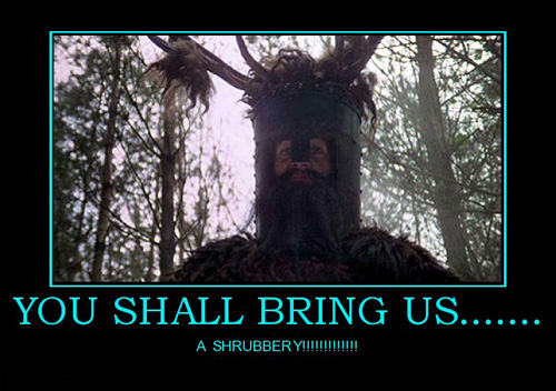 Monty Python Quotes Shrubbery Quotesgram