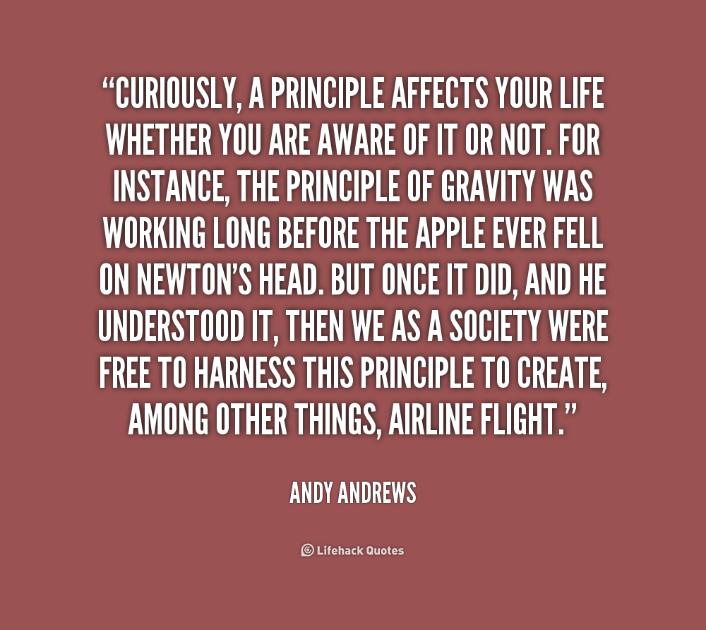 Principle Quotes: Andy Andrews Quotes. QuotesGram
