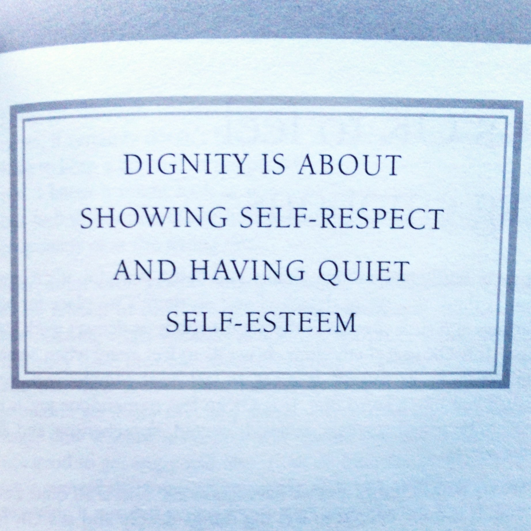 Dignity Quotes And Sayings: Self Respect And Dignity Quotes. QuotesGram