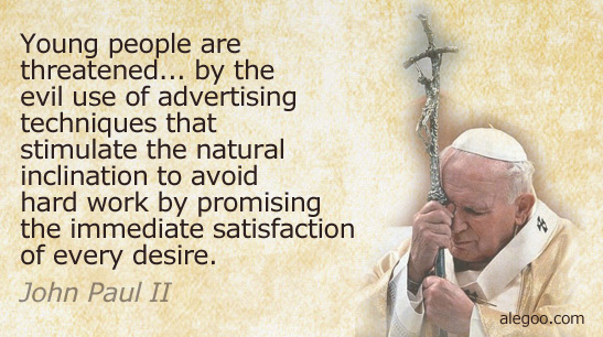 Quotes From Pope John Paul Ii: Jpii Quotes For Youth. QuotesGram