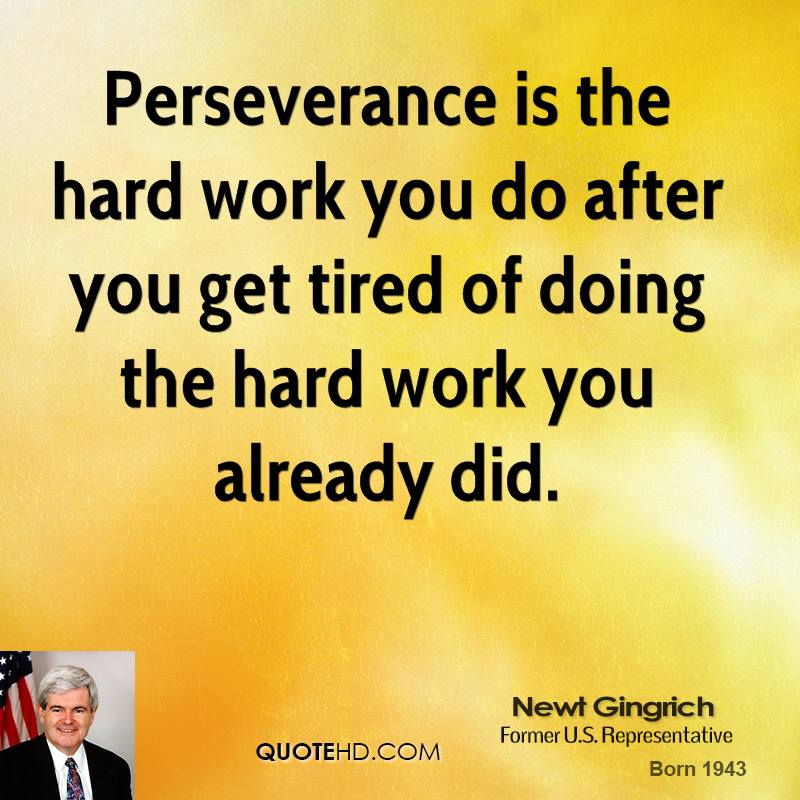 Quotations About Persistence: Hard Work Perseverance Quotes. QuotesGram