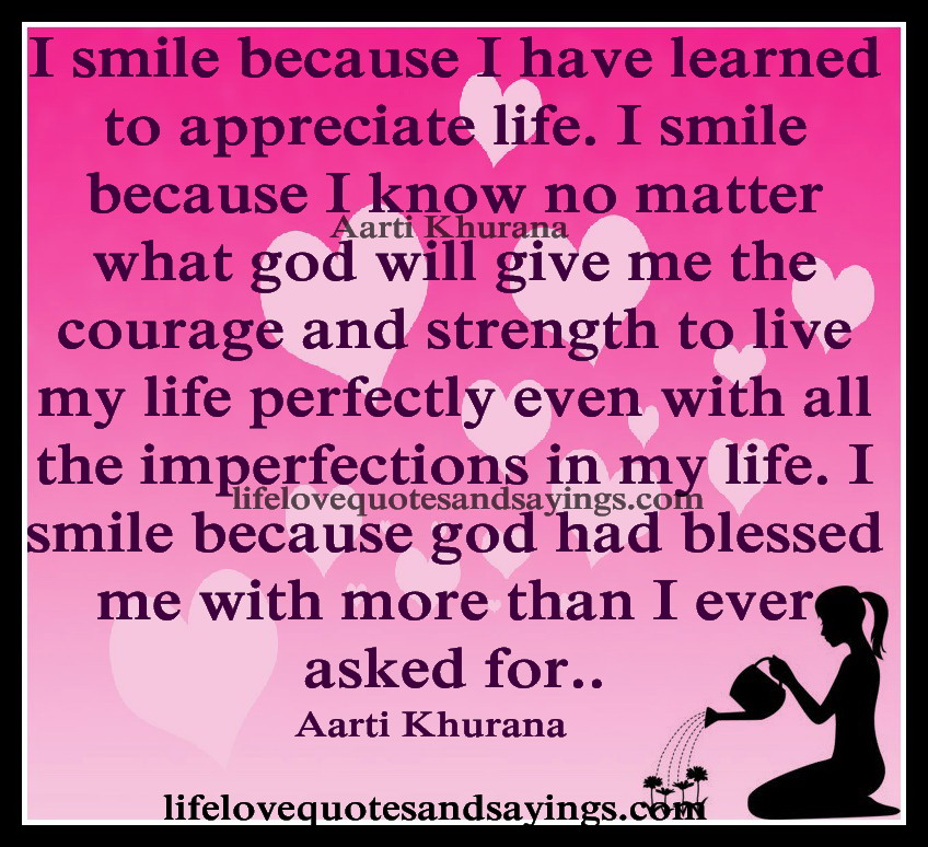 I Have Every Reason To Smile Quotes: I Smile Because Quotes. QuotesGram