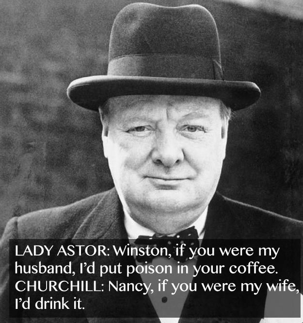 Funny Quotes Churchill: Churchill Lady Astor Quotes. QuotesGram