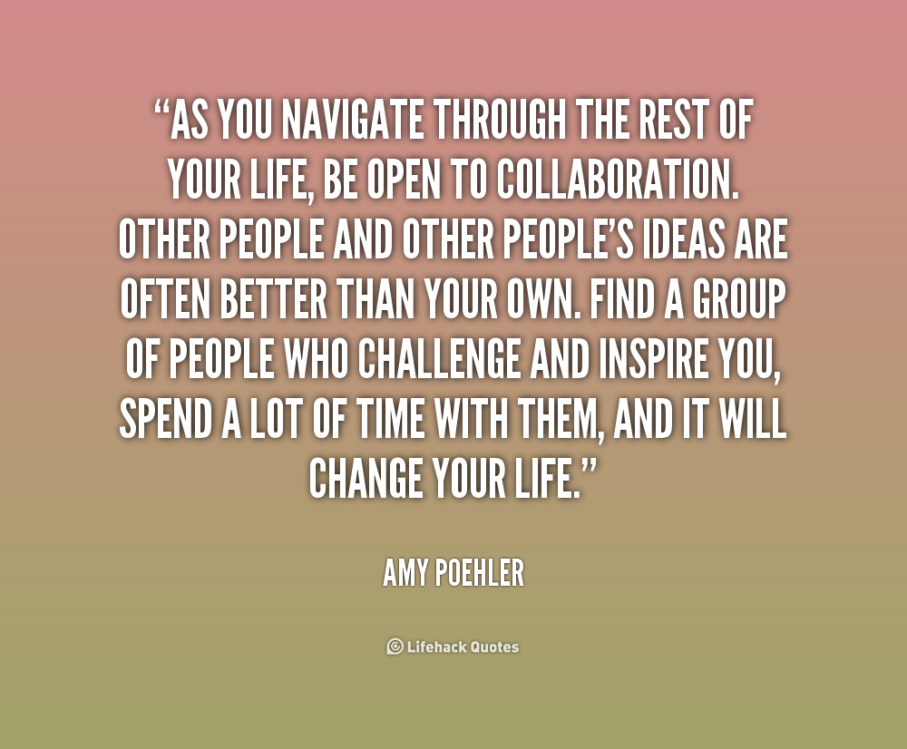 Inspirational Quotes About You: Inspirational Quotes On Collaboration. QuotesGram