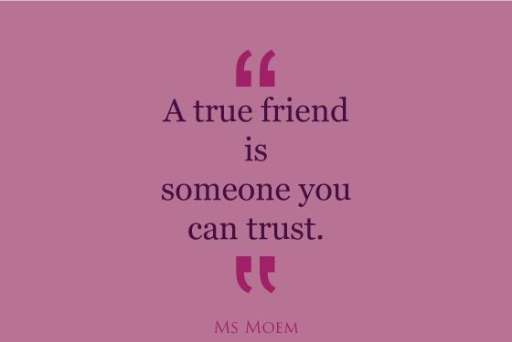 True Friends Quotes Trustworthy. QuotesGram