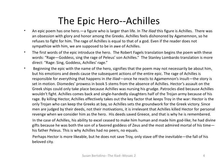 essays on achilles in the iliad Free essay: achilles questions himself, should he draw the long sharp sword slung at his hip, thrust through the ranks and kill agamemnon now--or.