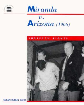 the case miranda vs arizona essay