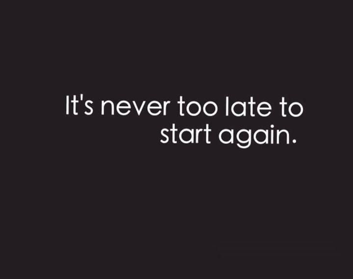 Its Never Too Late Quotes. QuotesGram