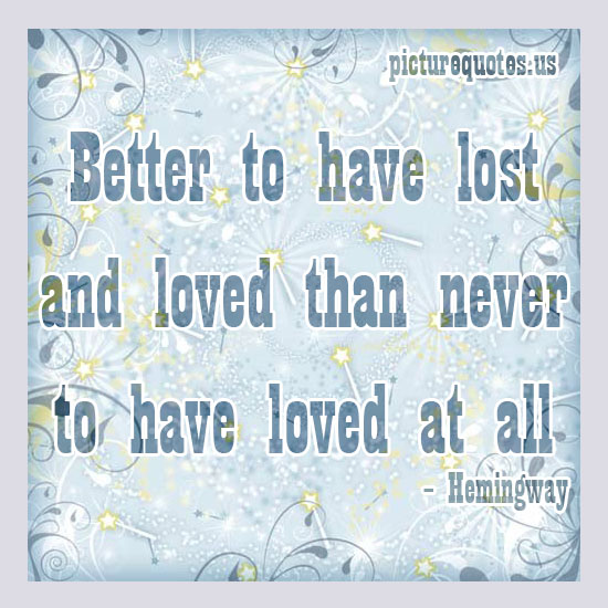Lost The Loved Ones Quotes : Famous Love Quotes Lost. QuotesGram