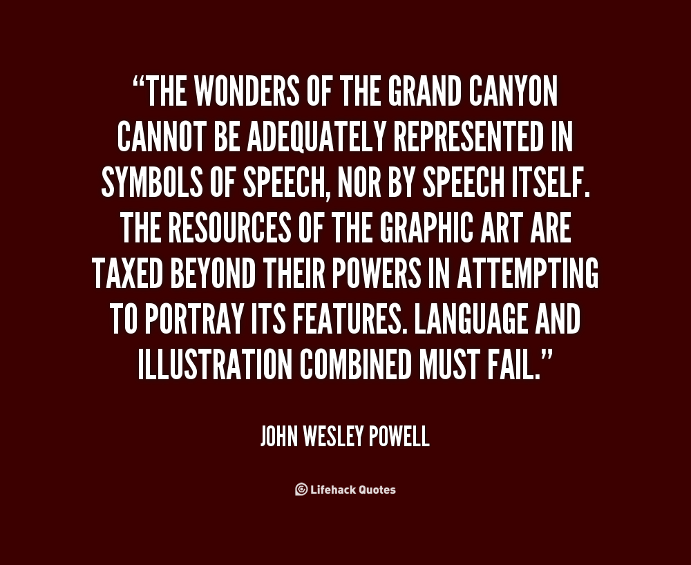 John Money Quotes Quotesgram: John Wesley Powell Quotes. QuotesGram