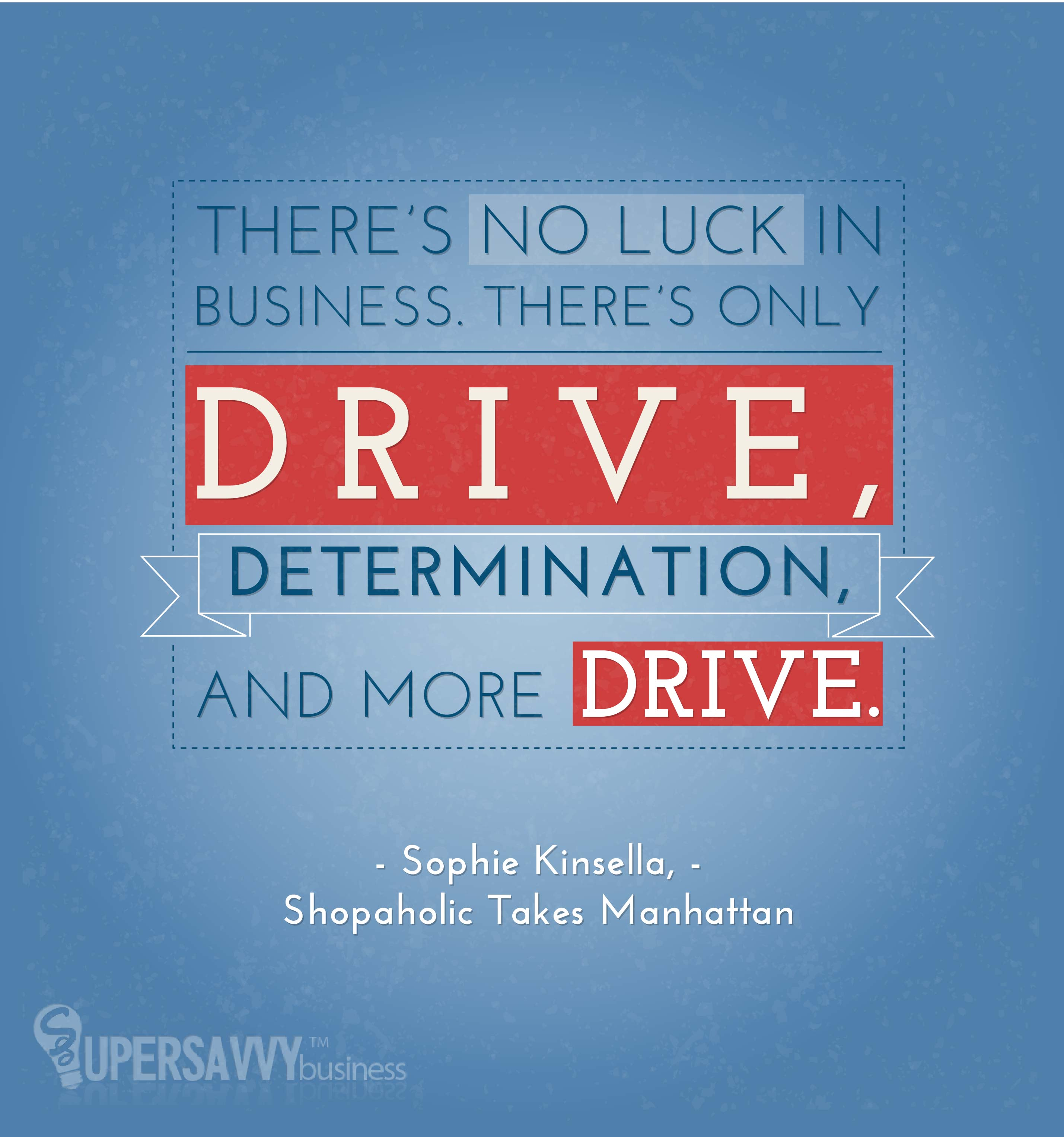 Inspirational Quotes Motivation: Quotes About Determination And Drive. QuotesGram