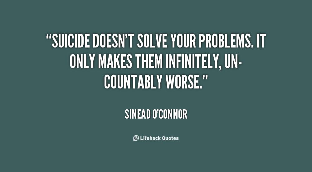 Anti Suicide Quotes. QuotesGram
