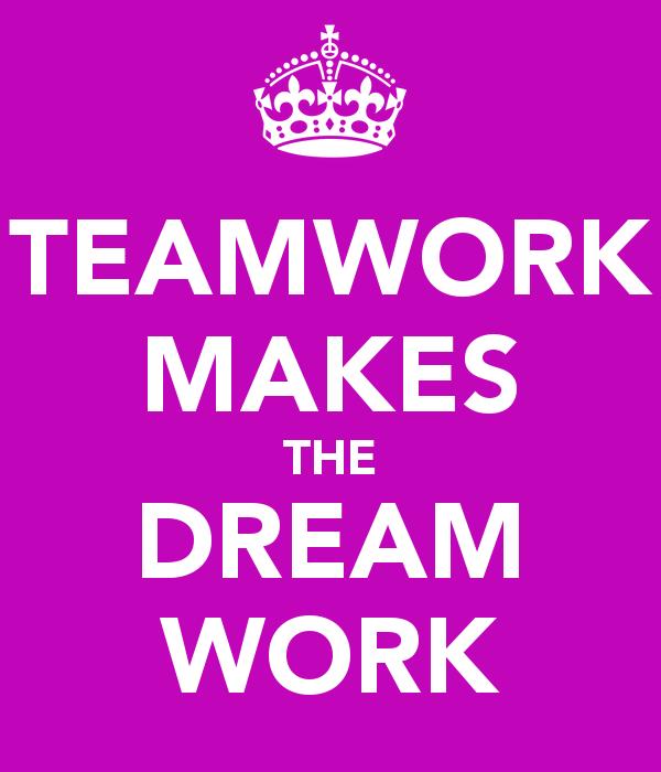 4 Reasons Why Teamwork Makes the Dream Work