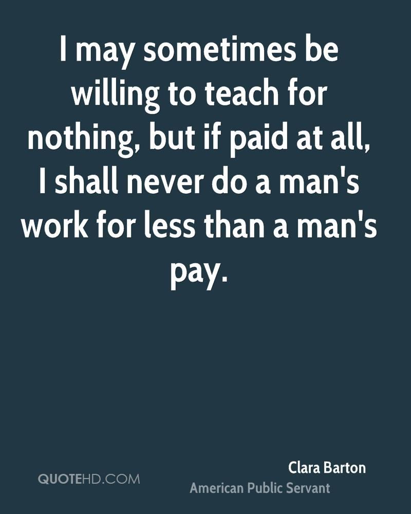 Quotescom: Clara Barton Famous Quotes. QuotesGram